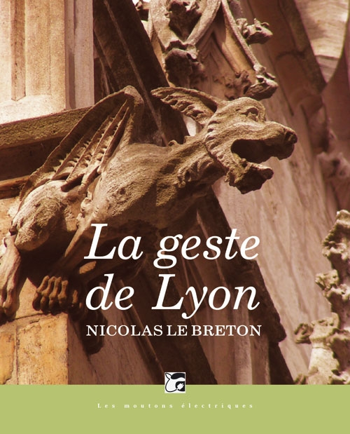 Couverture La geste de Lyon