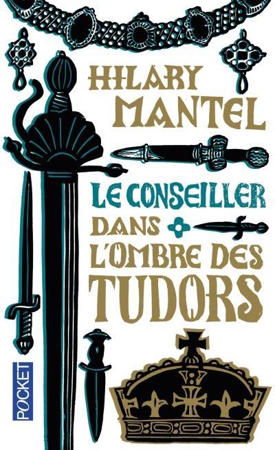 Couverture Le Conseiller, tome 1 : Dans l'ombre des Tudors