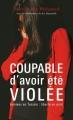 Couverture Coupable d'avoir été violée Editions France Loisirs 2012