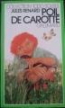 Couverture Poil de carotte Editions Gallimard  (1000 soleils) 1979