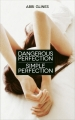 Couverture Perfection, tome 1 : Dangerous Perfection Editions France Loisirs 2015