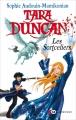 Couverture Tara Duncan, tome 01 : Les Sortceliers Editions XO (Jeunesse) 2015
