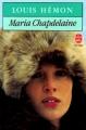 Couverture Maria Chapdelaine Editions Le Livre de Poche 1984