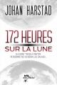 Couverture 172 heures sur la lune Editions France Loisirs 2013