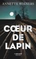 Couverture Coeur de lapin Editions Robert Laffont 2016