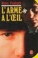 Couverture L'Arme à l'oeil Editions Le Livre de Poche 1985