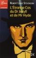 Couverture L'étrange cas du docteur Jekyll et de M. Hyde / L'étrange cas du Dr. Jekyll et de M. Hyde / Docteur Jekyll et mister Hyde / Dr. Jekyll et mr. Hyde Editions Librio (Littérature) 2014