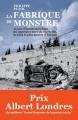 Couverture La fabrique du monstre Editions Les arènes 2016