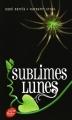 Couverture Chroniques des enchanteurs, tome 2.5 : Sublimes Lunes Editions Le Livre de Poche (Jeunesse) 2014