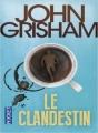 Couverture Le Clandestin Editions Pocket 2010