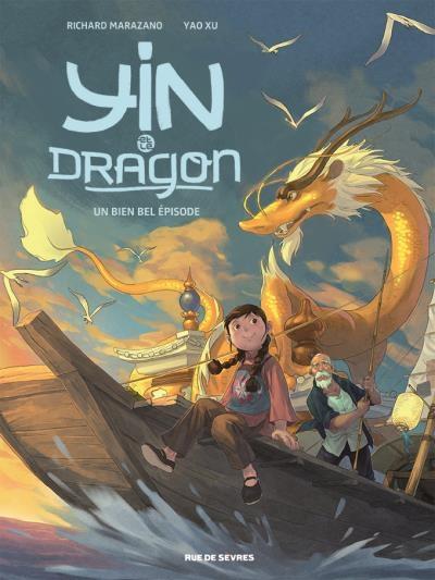 Couverture Yin et le dragon, tome 1 : Créatures célestes