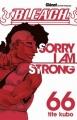 Couverture Bleach, tome 66 : Sorry i am strong Editions Glénat (Shônen) 2016