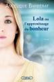 Couverture Lola ou l'apprentissage du bonheur Editions Michel Lafon 2016