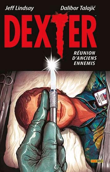 Couverture Dexter (comics) : Réunion d'anciens ennemis