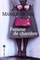 Couverture Femme de chambre Editions Liana Lévi (Littérature étrangère) 2009