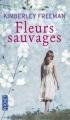 Couverture Fleurs sauvages Editions Pocket 2016