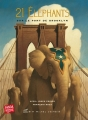 Couverture 21 éléphants sur le pont de Brooklyn Editions Albin Michel (Jeunesse) 2006