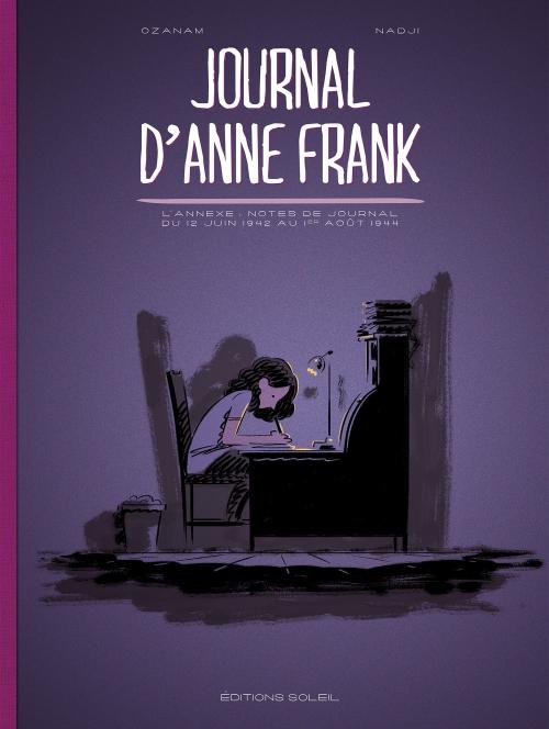 Couverture Journal d'Anne Frank : L'annexe : Notes du journal du 12 juin 1942 au 1er août 1944 (BD)