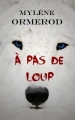 Couverture A pas de loup Editions CreateSpace 2015