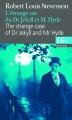 Couverture L'étrange cas du docteur Jekyll et de M. Hyde / L'étrange cas du Dr. Jekyll et de M. Hyde / Docteur Jekyll et mister Hyde / Dr. Jekyll et mr. Hyde Editions Folio  1992