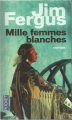 Couverture Mille Femmes blanches, tome 1 Editions Pocket 2011