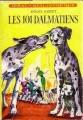 Couverture Les Cent un dalmatiens Editions Hachette (Idéal bibliothèque) 1972