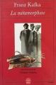 Couverture La métamorphose Editions Le Livre de Poche 1991