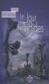 Couverture Le jour des Triffides Editions Terre De Brume (Poussière d'étoiles) 2005