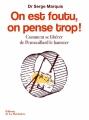 Couverture On est foutu, on pense trop ! : Comment se libérer de Pensouillard le hamster Editions de La Martinière 2015
