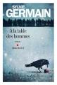 Couverture A la table des hommes Editions Albin Michel 2016