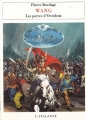Couverture Wang, tome 1 : Les Portes d'Occident Editions L'Atalante 1996