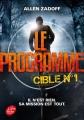 Couverture Le programme, tome 1 : Cible n°1 Editions Le Livre de Poche (Jeunesse) 2015