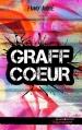Couverture Graff coeur Editions Hachette (Black moon - Romance) 2016