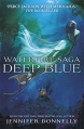 Couverture La saga Waterfire, tome 1 : Deep blue Editions Hodder (Children's Books) 2015