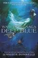 Couverture La saga Waterfire, tome 1 : Deep blue Editions Hodder (Children's Books) 2015
