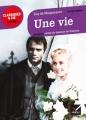 Couverture Une vie Editions Hatier (Classiques & cie - Lycée) 2013