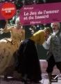 Couverture Le jeu de l'amour et du hasard Editions Hatier (Classiques & cie - Lycée) 2011