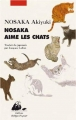 Couverture Nosaka aime les chats Editions Philippe Picquier (Japon) 2016