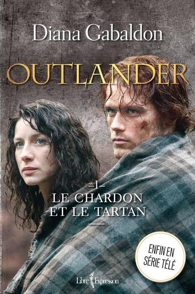 Couverture Le chardon et le tartan / Outlander (Libre Expression, France Loisirs), tome 01 : Le chardon et le tartan