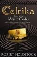 Couverture Le Codex Merlin, tome 1 : Celtika Editions Gollancz 2007