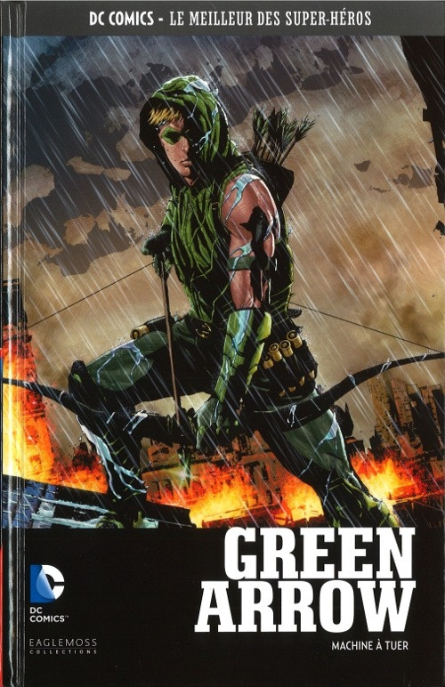 Couverture Green Arrow (Eaglemoss), tome 1 : Machine à tuer