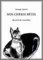 Couverture Nos chères Bêtes Editions Autoédité 215