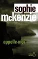 Couverture Appelle-moi Editions Belfond (Noir) 2016