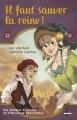 Couverture Il faut sauver la reine ! Editions Leduc.s (Zethel) 2016