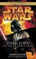 Couverture Dark Lord : L'ascension de Dark Vador Editions Lucas Books 2006