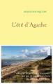 Couverture L'été d'Agathe Editions Grasset 2016