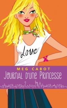 Couverture Journal d'une Princesse, tome 02 : Premiers pas d'une princesse / Journal de Mia princesse malgré elle, tome 2 : Premiers pas