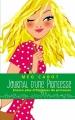 Couverture Journal d'une princesse / Journal de Mia : Princesse malgré elle, tome : Le roman d'une princesse / Encore plus d'histoires de Princesse ! Editions Hachette (Bloom) 2013