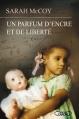 Couverture Un parfum d'encre et de liberté Editions Michel Lafon 2016