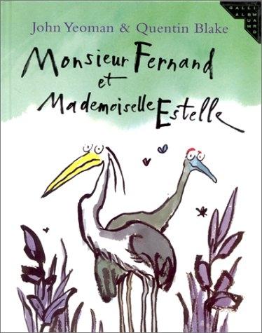 Couverture Monsieur Fernand et Mademoiselle Estelle
